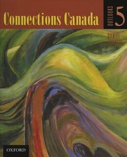 Book Outlooks 5: Connections Canada by Daniel Francis