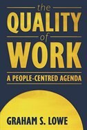 Book The Quality of Work: A People-Centred Agenda by Graham Lowe