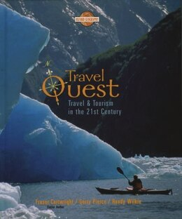 Book Travel Quest: Travel and Tourism in the 21st Century by Fraser Cartwright