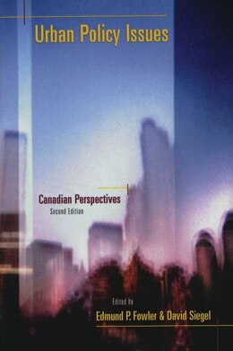 Book Urban Policy Issues: Canadian Perspectives by Edmund Fowler