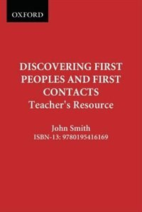Book Discovering First Peoples And First Contacts: Teachers Guide by John Smith