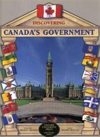 Book Discovering Canadas Government by Daniel Francis