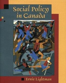 Book Social Policy in Canada by Ernie Lightman