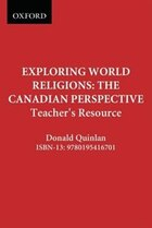 Exploring World Religions: The Canadian Perspective: Teachers Resource
