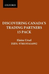 Discovering Canadas Trading Partners: 15 Pack