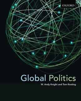 Book Global Politics: Emerging Networks, Trends, and Challenges by W. Andy Knight