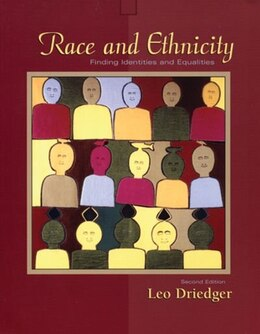 Book Race and Ethnicity: Finding Identities and Equalities by Leo Driedger