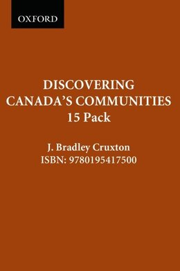Book Discovering Canadas Communities: 15 Pack by J. Bradley Cruxton