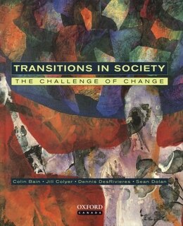 Book Transitions in Society: The Challenge of Change by Colin M. Bain