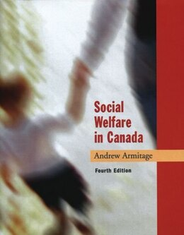 Book Social Welfare in Canada by Andrew Armitage
