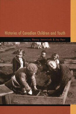 Book Histories of Canadian Children and Youth by Nancy Janovicek