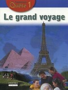 Communi-Quete: 1 Le grand voyage: Student Book