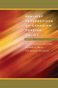 Book Feminist Perspectives on Canadian Foreign Policy by Claire Turenne Sjolander
