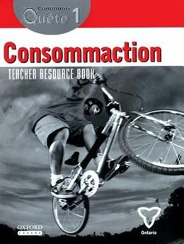 Book Communi-Quete: 1 Consommaction!: Teacher Resource Book Nat. Ed. by Irene Bernard