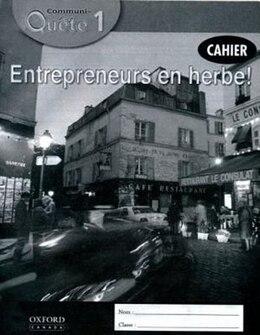 Book Communi-Quete: 1 Entrepreneurs en herbe!: Student Workbook by Irene Bernard
