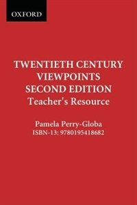 Twentieth Century Viewpoints: An Interpretative History for the Twenty-first Century, Teachers…