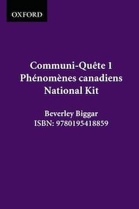Phenomenes Canadiens - Starter Kit Nat. Ed.: Communi-quete 1