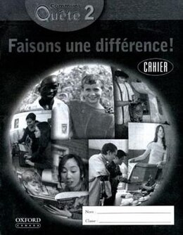 Book Communi-Quete: 2 Faisons une difference!: Student Workbook by Irene Bernard