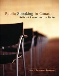 Public Speaking In Canada: Building Competency In Stages