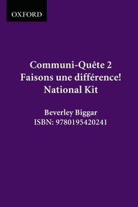 Faisons Une Difference! - Kit - Nat. Ed.: Communi-quete 2