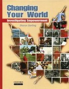 Changing Your World: Investigating Empowerment