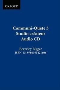 Book Communi-Quete: 3 Studio createur: CD by Irene Bernard