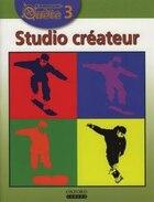 Communi-Quete: 3 Studio createur: Student Book