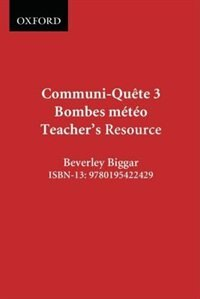 Book Communi-Quete: 3 Bombes meteo: Teacher Resource Book Nat. Ed. by Irene Bernard