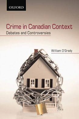 Book Crime in Canadian Context by William OGrady