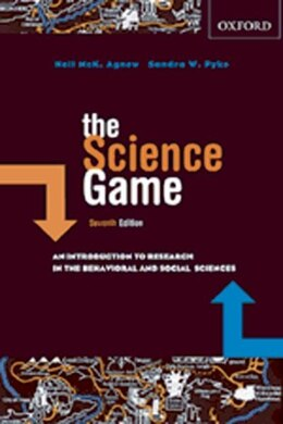 Book The Science Game: An Introduction to Research in the Behavioral and Social Sciences by Neil McK. Agnew