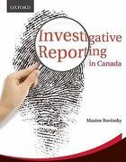 Investigative Reporting in Canada: Case Studies