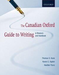 The Canadian Oxford Guide to Writing: A Rhetoric and Handbook