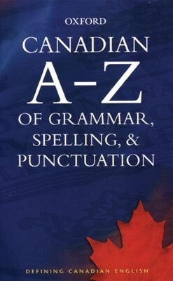 Book Canadian A to Z of Grammar, Spelling, and Punctuation by Katherine Barber