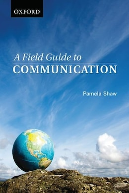 Book A Field Guide to Communication by Pamela Shaw