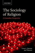 The Sociology of Religion: A Canadian Perspective