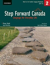 Step Forward Canada 2: Language for Everyday Life