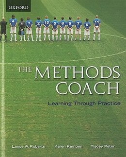Book The Methods Coach: Learning Through Practice by Lance W. Roberts