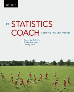Book The Statistics Coach: Learning Through Practice by Lance W. Roberts