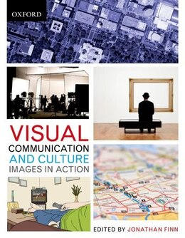 Book Visual Communication and Culture: Images in Action by Jonathan Finn