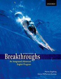 Breakthroughs: Student Book: An Integrated Advanced English Program