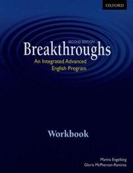 Book Breakthroughs: Workbook: An Integrated Advanced English Program by Marina Engelking