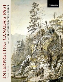 Book Interpreting Canadas Past: A Pre-Confederation Reader by J.M. Bumsted