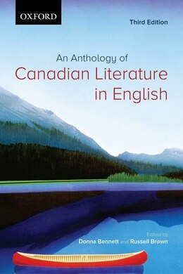 Book An Anthology of Canadian Literature in English by Donna Bennett