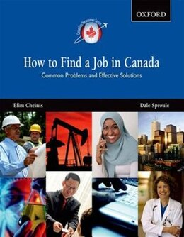 Book How to Find a Job in Canada: Common Problems and Effective Solutions by Efim Cheinis