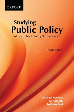 Book Studying Public Policy: Policy Cycles and Policy Subsystems by Michael Howlett