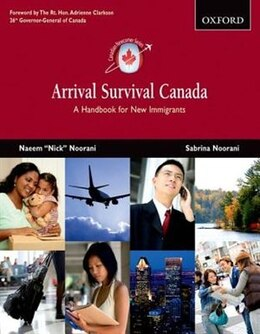 Book Arrival Survival Canada: A Handbook for New Immigrants by Nick Noorani