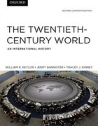 The Twentieth-Century World: An International History, Canadian Edition