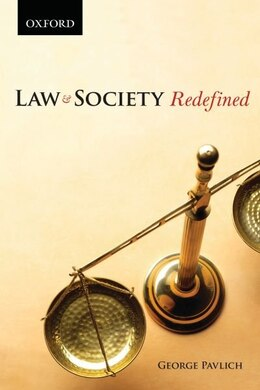 Book Law and Society Redefined: (Themes in Canadian Sociology Series) by George Pavlich