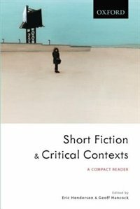 Short Fiction and Critical Contexts: A Compact Reader