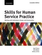 Skills for Human Service Practice: Working with Individuals, Groups, and Communities, First…